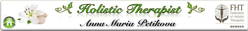 Anna Maria Petikova - Holistic Therapist